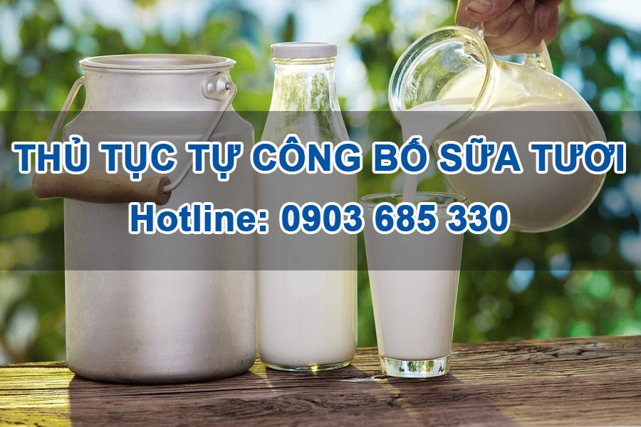 Hướng dẫn tự công bố chất lượng Sữa tươi