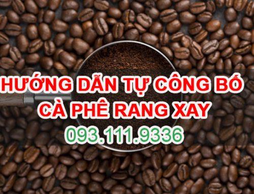 Hướng dẫn Tự công bố Cà phê rang xay