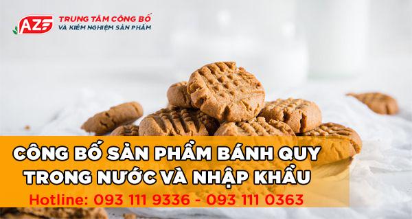 Những lưu ý khi Tự công bố Bánh quy - Hotline: 093 111 9336